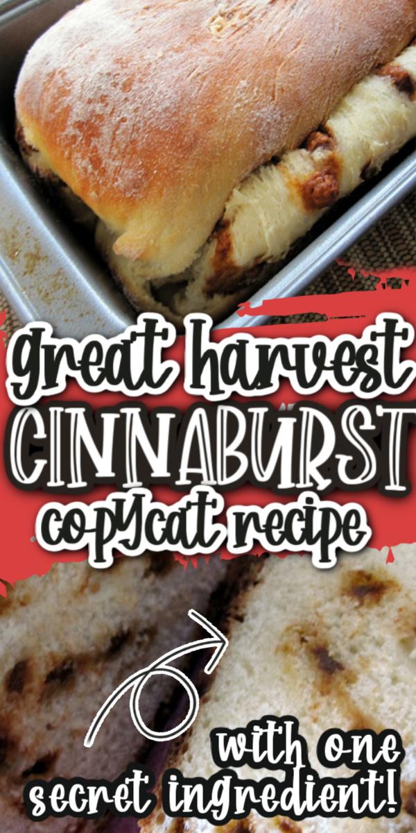 Great Harvest Cinnaburst Bread Copycat Recipe