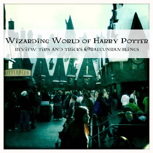 Wizarding World of Harry Potter Review Tips and Tricks at Rae Gun Ramblings