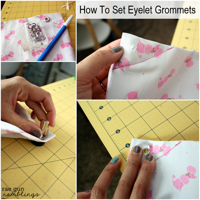 How to set eyelet grommets - Rae Gun Ramblings