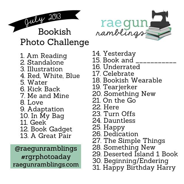 bookish photo challenge JULY - Rae Gun Ramblings #rgrphotoaday