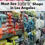 Must see fabric shops in LA - rae gun ramblings