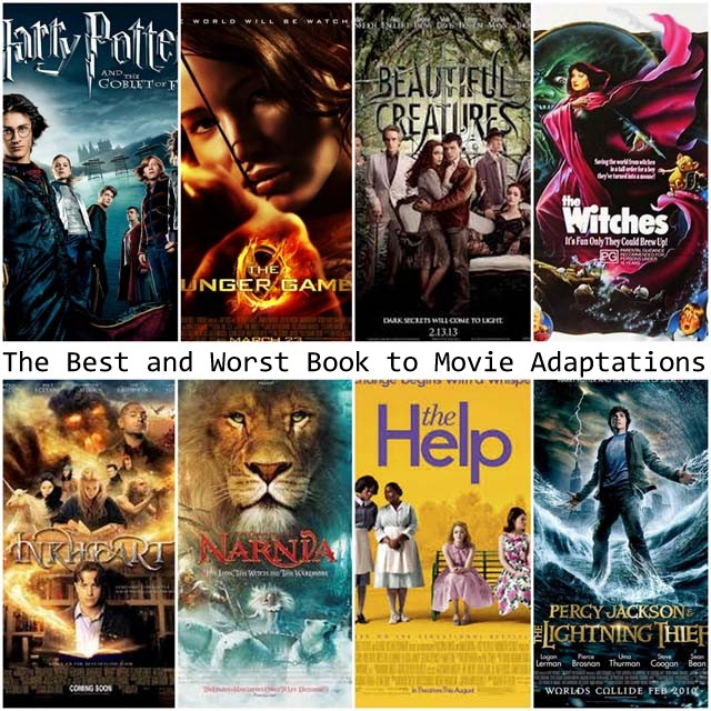 Best and Worst Book to Movie Adaptations