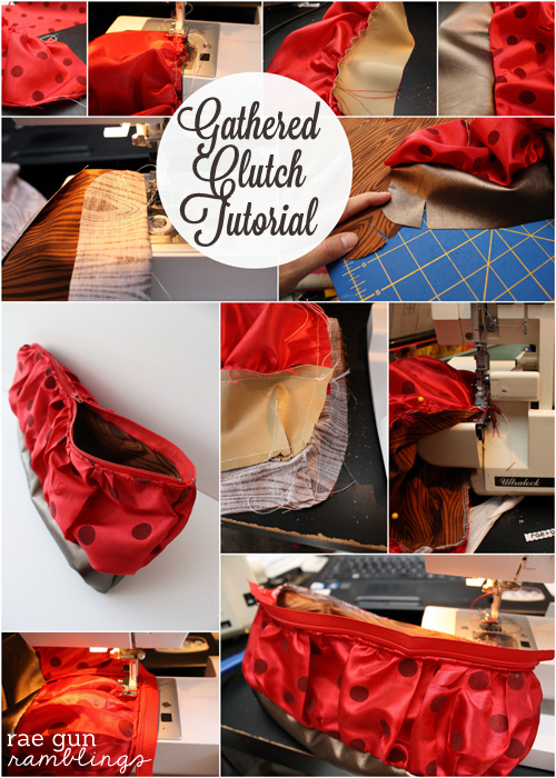 How to make your own gathered clutch at Rae Gun Ramblings
