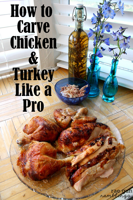 How to Carve a Chicken or Turkey quickly and efficiently. This is the best guide to getting the most out of a rotisserie chicken or Thanksgiving turkey at Rae Gun Ramblings
