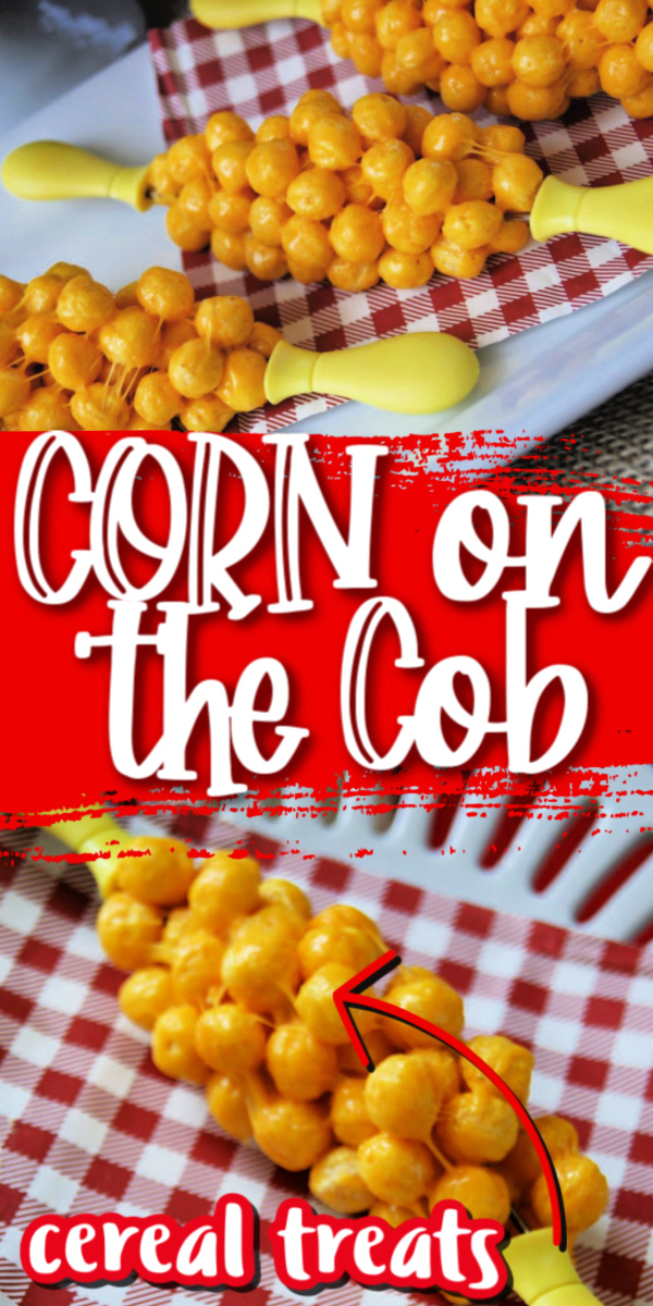 Corn on the cob cereal treats recipe. Perfect kids snack for picnic parties.