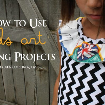 How to Use Kid's Art in Sewing Projects