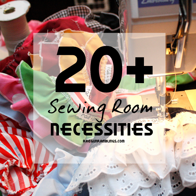 Complete list of must have sewing stuff. This stuff will get used all the time - Rae Gun Ramblings