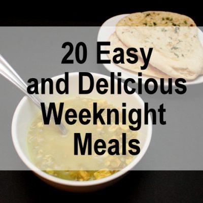 What's For Dinner: 20 Easy Weeknight Dinner Ideas
