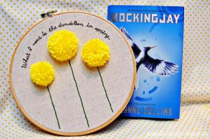 Hunger Games Dandelion Quote Embroidery Hoop