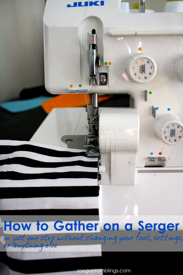 Love this easy trick for how to gather on the serger without using an attachment - Rae Gun Ramblings