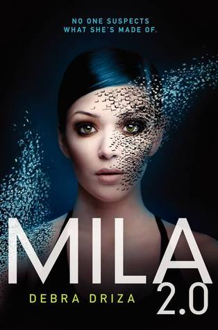 mila 2.0 by debra driza book review
