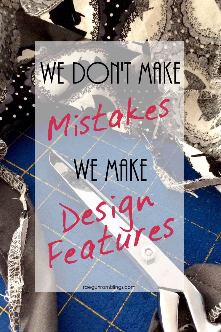 Sewing (and crafting) humor turn that flop into a design element