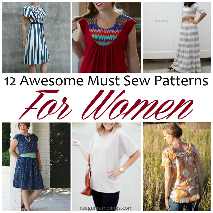 43f34abd5d Awesome Must Sew Patterns for Women and Sew Our Stash - Rae Gun ...