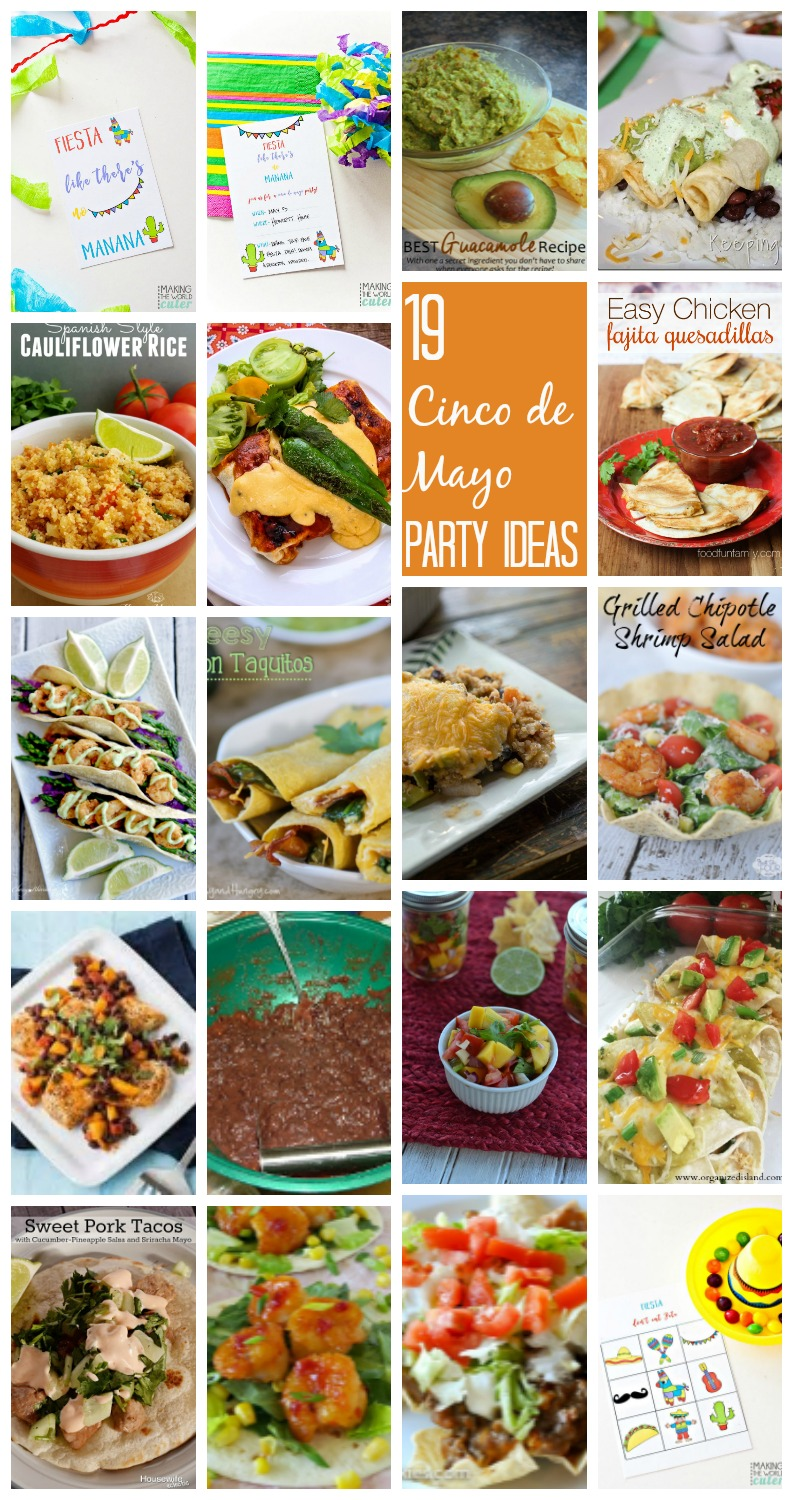 19 Cinco De Mayo Party Ideas and recipes. Delicious Mexican food and more