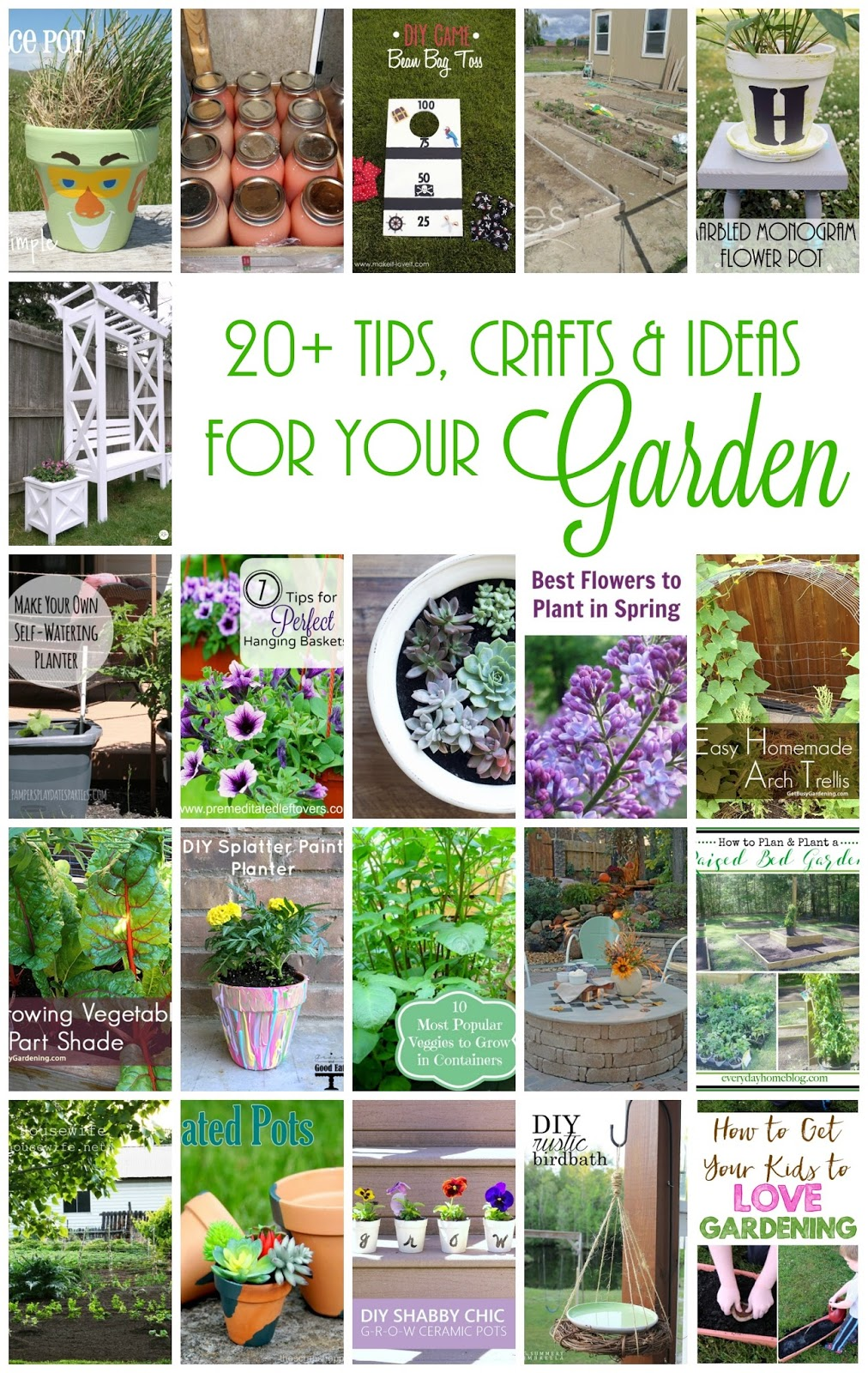 20+ Ideas, Crafts and Tips for Your Garden