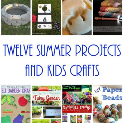 12 Summer Projects and Kid Crafts