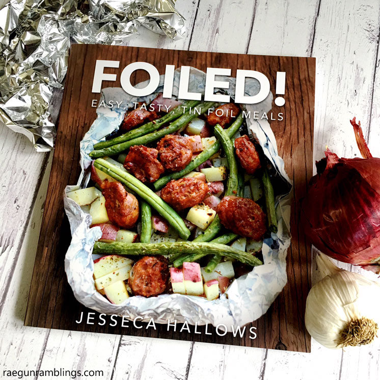 Fun cookbook filled with camping food and recipes that can be cooked in foil. Breakfast, dinners, desserts and sides.