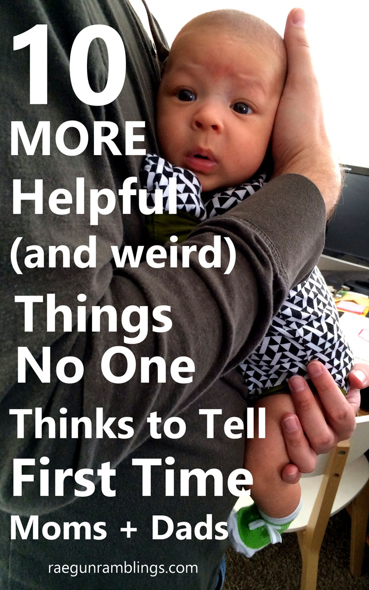 I totally agree these are really helpful for new parents but for some reason no one things to tell first time moms and dads. Great list.