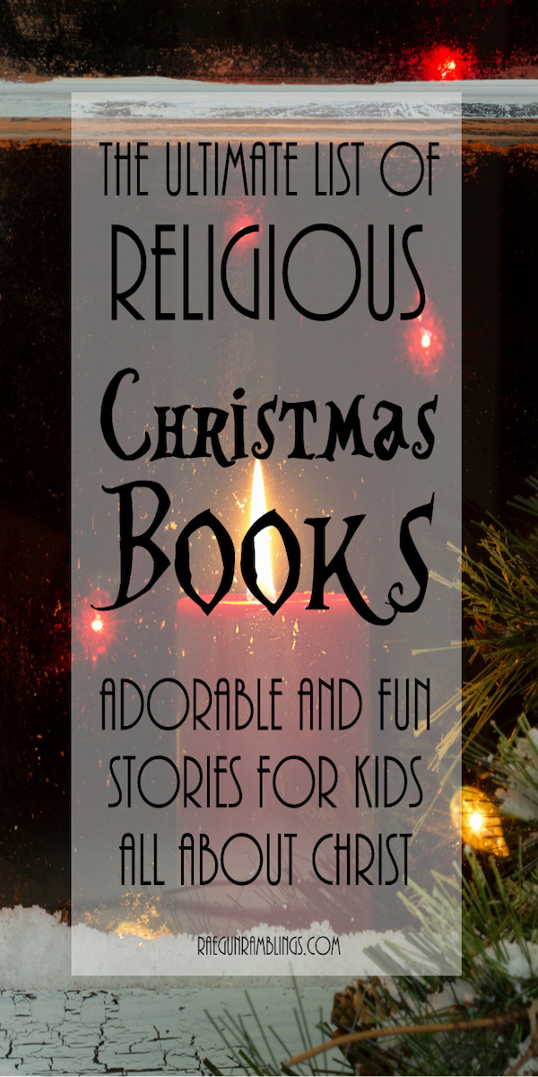 Huge list of Christmas books perfect for book advent calendar. Ultimate list of Christmas books religious and secular for children and adults.