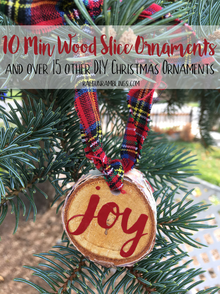 Tons of easy christmas ornament tutorials and these 10 minute wood slice joy ornaments