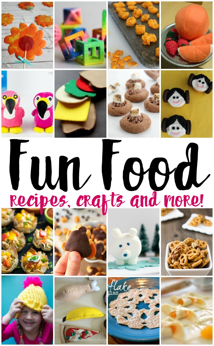 Fun food crafts recipes and more