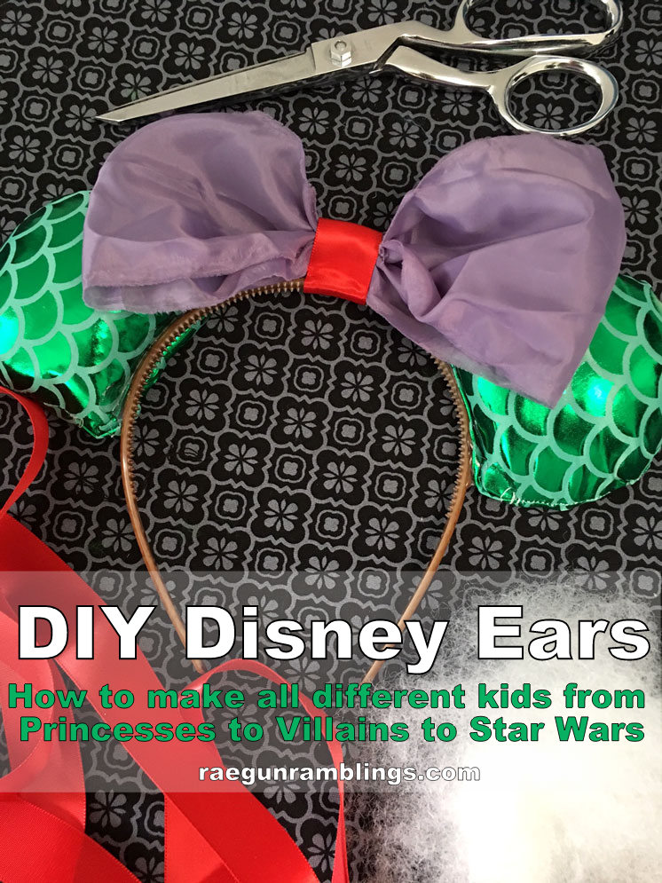 How to make DIY Disney ears. Star Wars Mouse Ears, Princesses, Villains and more.