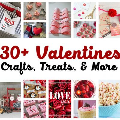 30 Valentine's Day Crafts, Treats, and More and Block Party