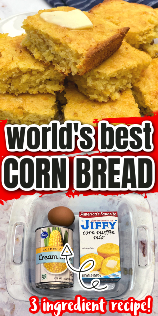 hands down the best corn bread recipe and so easy just 3 ingredients