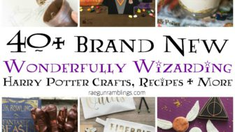 40 NEW Wonderfully Wizarding Crafts Recipes and More