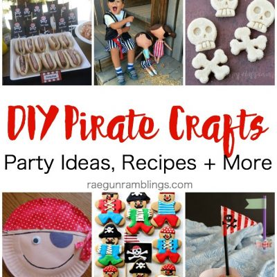10+ Awesome DIY Pirate Crafts and Block Party