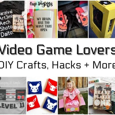 DIY Crafts and Tips for Video Game Lovers