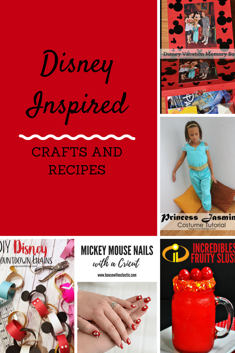 Disney-Inspired crafts and recipes to make