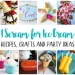 easy and creative ice Cream recipes DIY crafts and party ideas