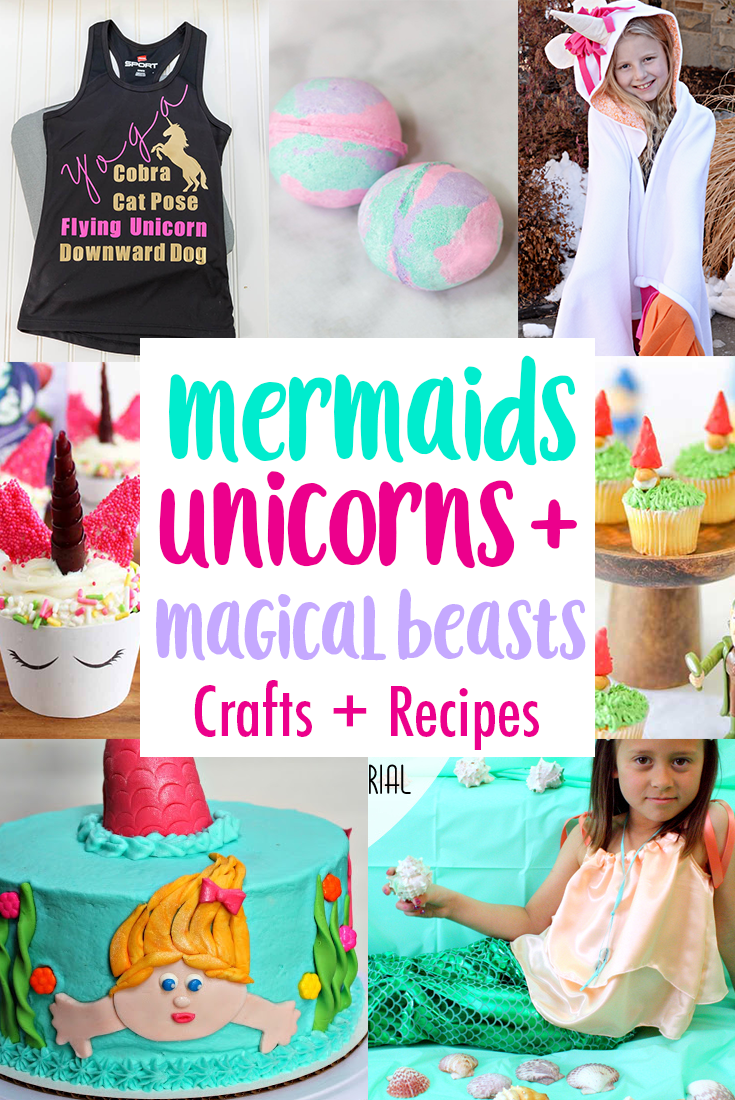 mermaid unicorns and magical beasts Crafts and party ideas
