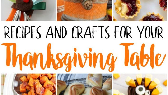 Crafts and Recipes for Your Thanksgiving Table