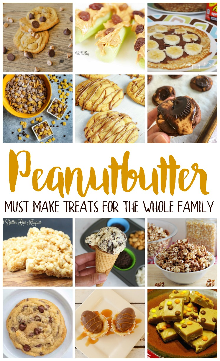 must make peanutbutter recipes snacks and desserts