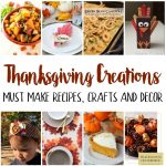 Must Make Thanksgiving recipes crafts and decor
