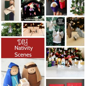 DIY Nativity Sets Tutorials and Inspiration great for teaching the true meaning of Christmas
