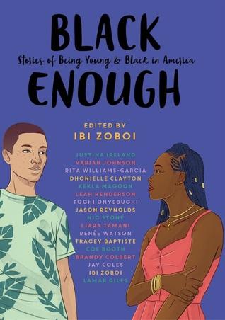 Black Enough edited by Ibi Zoboi