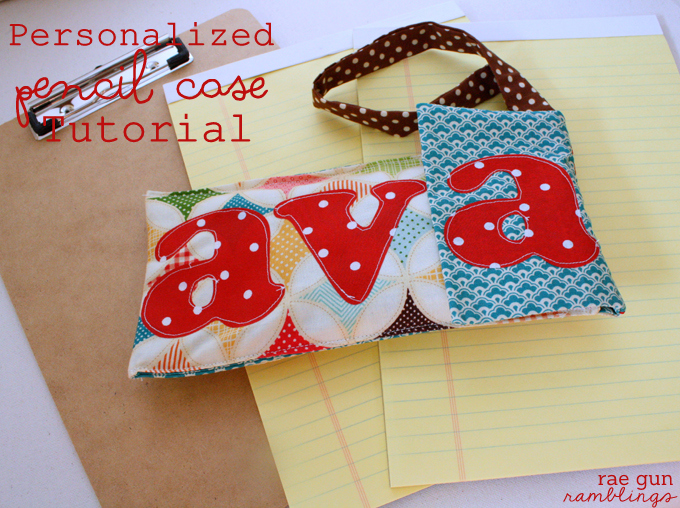 Back to School Personalized Pencil Case Tutorial - Rae Gun Ramblings